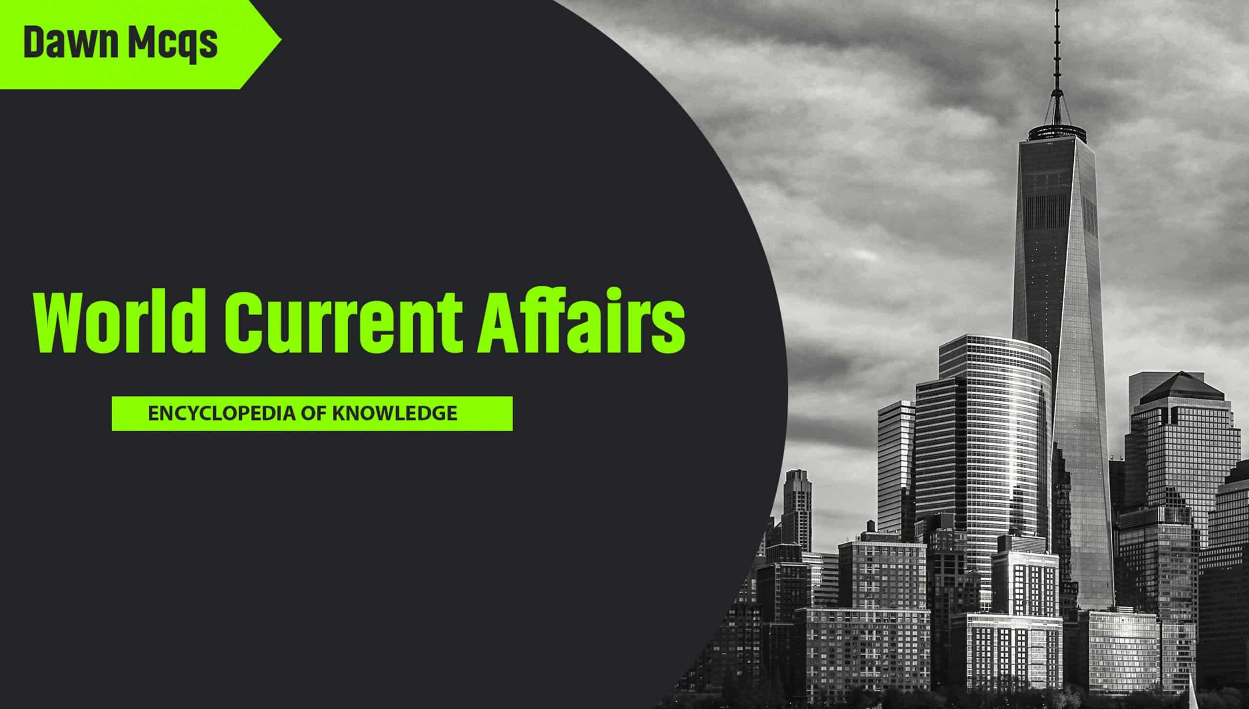 world current affairs mcqs